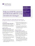 Enhanced SOX controls and internal audit for a top investment manager