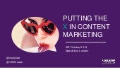 Putting The X into Content Marketing