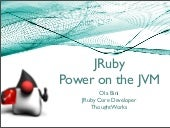 J Ruby Power On The Jvm