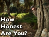 How Honest Are You?