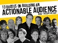 Secrets to building an actionable audience