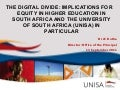 The Digital Divide – implications for equity in higher education in South Africa