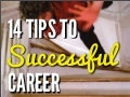 14 tips to successful career
