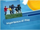 importance of-play