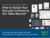 "Prepare to Be Breached: How to Adapt your Security Controls to the ""New Normal"""