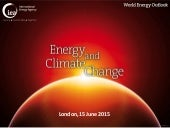 World Energy Outlook Special Report on  Energy and Climate Change