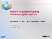Workflows supporting drug discovery against malaria