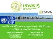 Healthcare Waste Management in the Context of Global Health Initiatives
