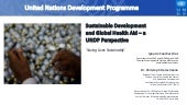 Sustainable Development and Global Health Aid - a UNDP Perspective