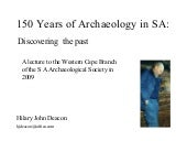 150 years of archaeology in South A...