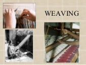 Some lessons of Weaving