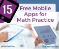 15 Free Mobile Apps for Math Practice and Improvement