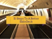 15 Ways To A Better SlideDeck