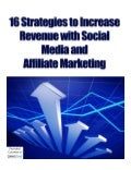 16 Strategies to Increase Revenue with Social Media and Affiliate Marketing