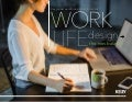 Work-Life Design - the new balance