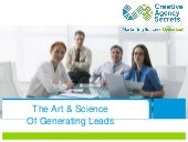 The Art and Science of Generating Leads