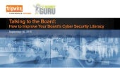 Talking To The Board: How To Improve Your Board's Cyber Security Literacy – UK Edition