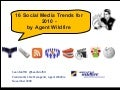 16 Social Media Trends for 2010 by Agent Wildfire