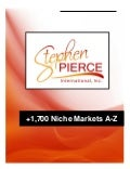 Stephen Pierce Presents +1,700 Niche Markets Cheat Sheet