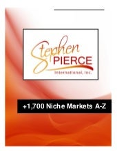 Stephen Pierce Presents +1,700 Nich...