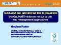 Sustainable Groundwater Irrigation - the GW.MATE vision on resource use and management approaches, by Stephen Foster
