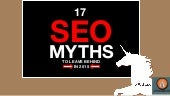 17 Search Engine Optimization Myths Debunked