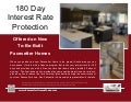 180 Day Interest Rate Protection