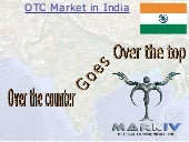 OTC Markets in India 2008-09