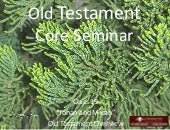 Session 19 Old Testament Overview -...