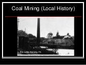 What is a coal mine?