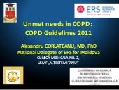 Unmet needs in COPD: COPD Guideline...