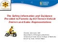 ATV Safety Summit: Consumer Awareness ATV Dealers/Teens - Information and Guidance Presented by ATV Dealers