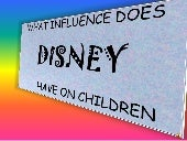 1 final what_influence_does_disney