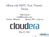 HBaseCon 2012 | HBase and HDFS: Pas...