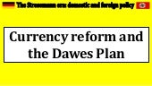2. currency reform and the dawes plan