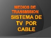 2.2.2c   medios de tx-tv cable