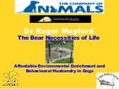 2.6 The Bear Necessities of Life - Dr Roger Mugford