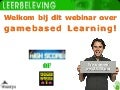 Fontys webinar over gamebased Learning 21 feb 2012
