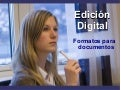 Edición Digital: Formatos