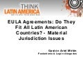 EULA Agreements: Do They Fit All Latin American Countries?