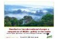 Dead-lock or transformational change – a comparison of REDD+ politics in the media