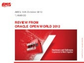 AMIS OOW Review 2012 - Deel 2 - Mar...