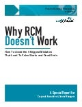 Why RCM Doesn't Work?