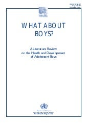 """What about boys? A literature rev..."