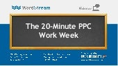 20 minute-ppc-work-week