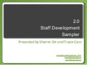 2.0 Staff Development Sampler