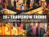 20+ Tradeshow Trends For 2014 & Beyond
