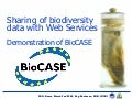BioCASE web services for germplasm data sets, at FAO, Rome (2006)