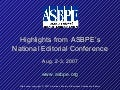 2007 ASBPE National Editorial Conference Slideshow