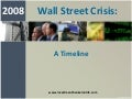 2008 Wall Street Crisis Timeline (as of October 3, 2008)
